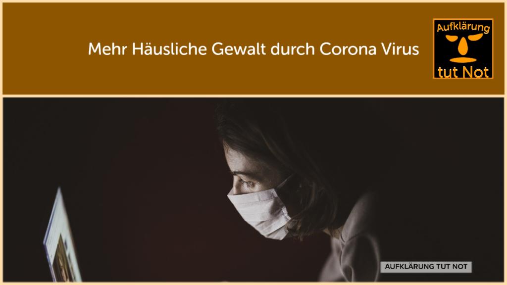 Häusliche Gewalt und Corona Krise