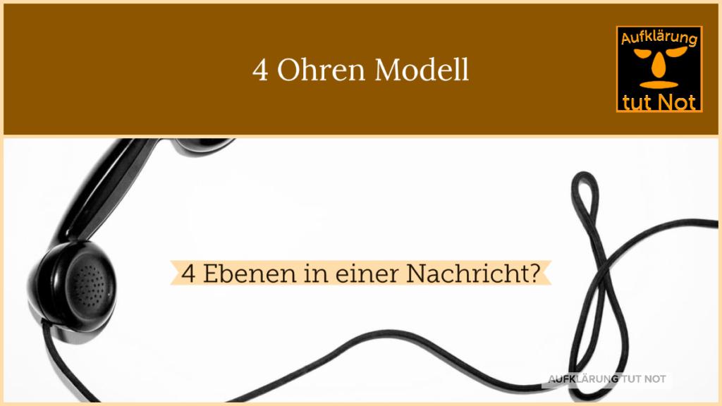 4 Ohren Modell - Kommunikation