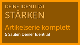 Deine Identität stärken Serie komplett