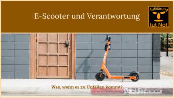 E-Scooter und Verantwortung