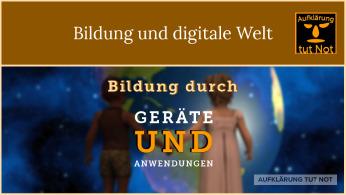 Bildung und digitale Welt