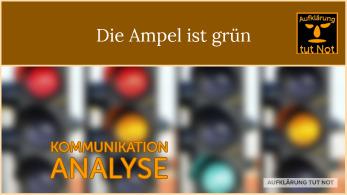 Die Ampel ist grün – 4 Ohren Modell von Schulz von Thun – Analyse 3