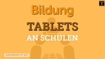 Tablets an Schulen