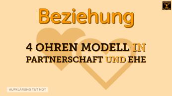 4 Ohren Modell in Partnerschaft und Ehe