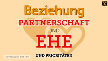 Partnerschaft und Ehe und Prioritäten