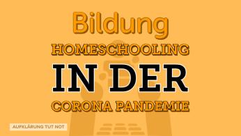 Homeschooling in der Corona Pandemie