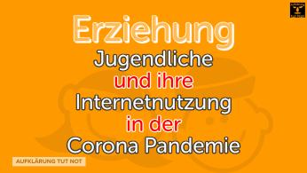 Jugendliche und ihre Internetnutzung in der Corona Pandemie