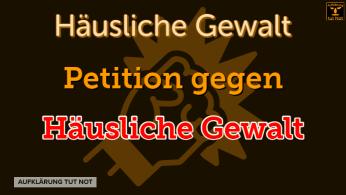 Petition gegen Häusliche Gewalt