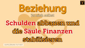 Schulden abbauen und die Säule Finanzen stabilisieren